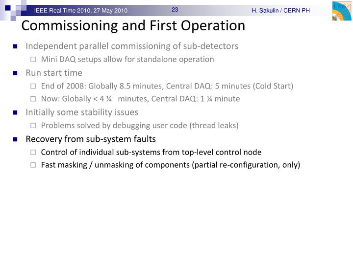 Commissioning and First Operation