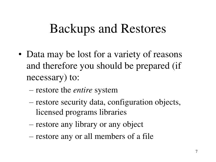 Backups and Restores