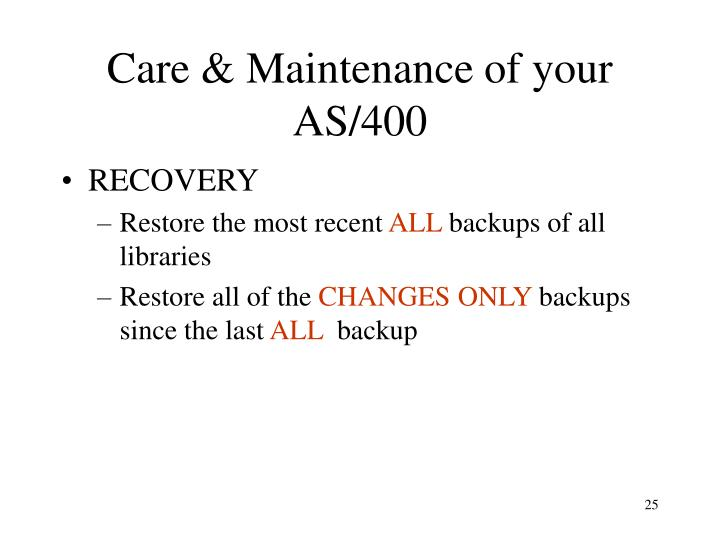 Care & Maintenance of your AS/400