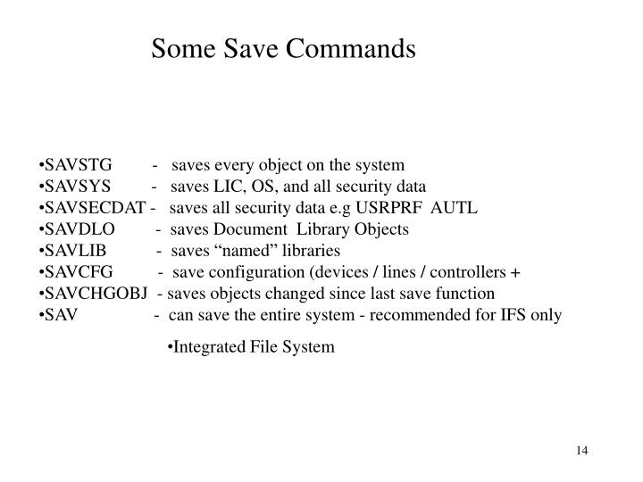 Some Save Commands