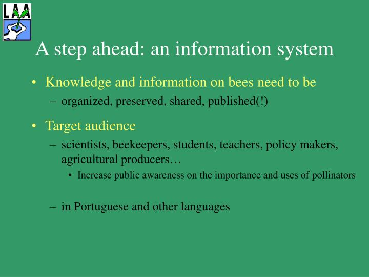 A step ahead: an information system
