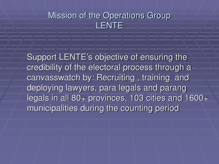 Mission of the operations group lente