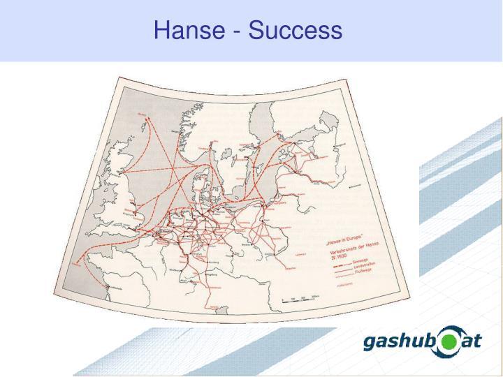 Hanse - Success