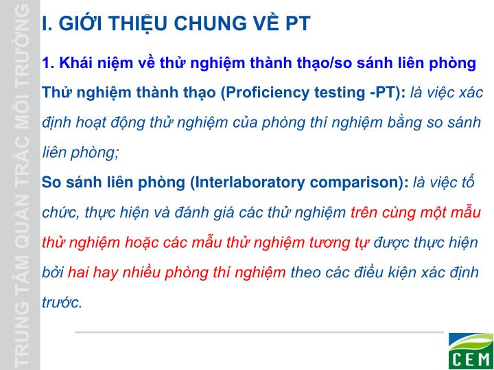 I. GIỚI THIỆU CHUNG VỀ PT