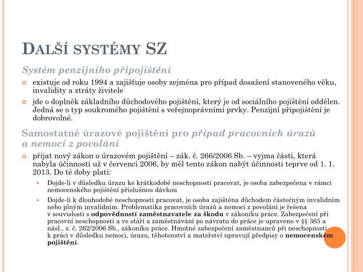 Další systémy SZ