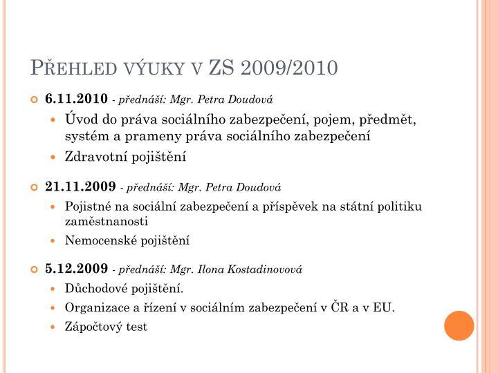 Přehled výuky v ZS 2009/2010