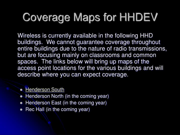 Coverage Maps for HHDEV