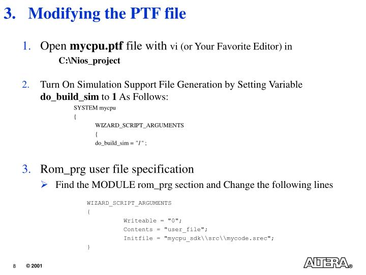 Modifying the PTF file
