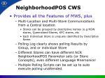 neighborhoodpos cws