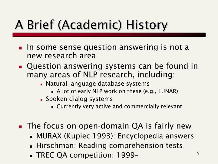 A Brief (Academic) History