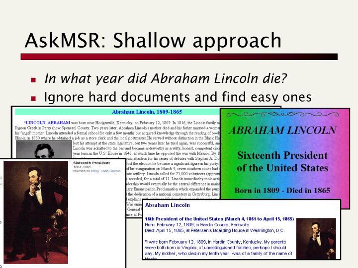 AskMSR: Shallow approach