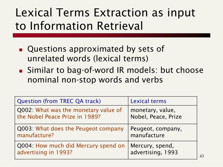 Lexical Terms Extraction as input to Information Retrieval