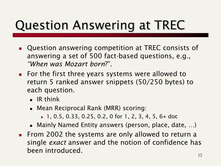 Question Answering at TREC