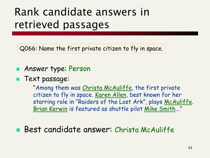 Rank candidate answers in retrieved passages