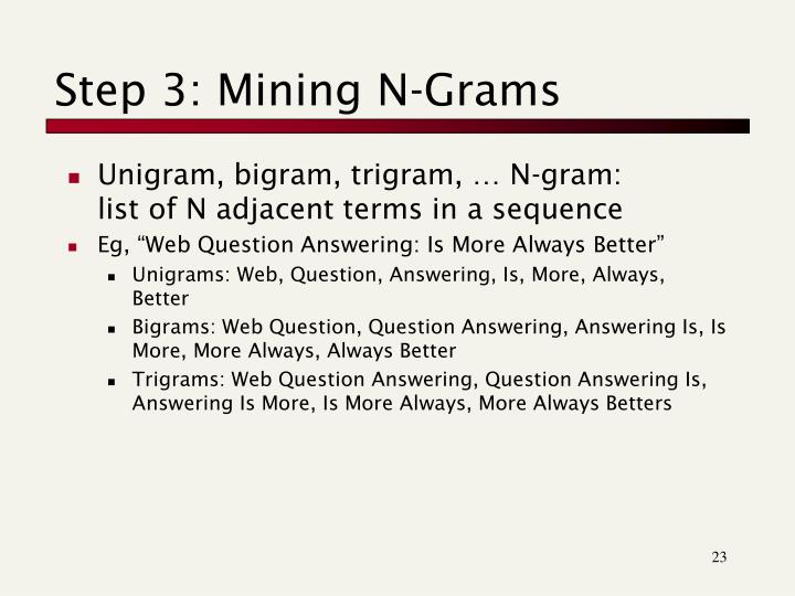 Step 3: Mining N-Grams