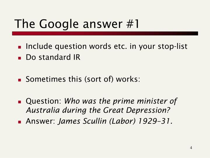 The Google answer #1