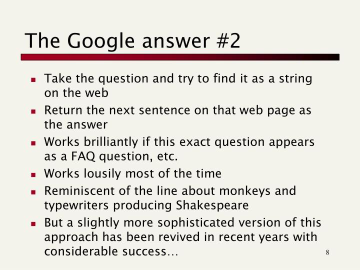 The Google answer #2
