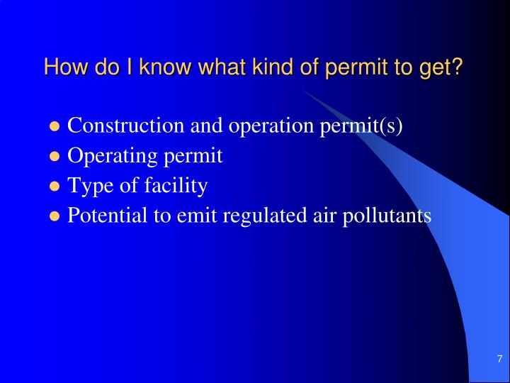 How do I know what kind of permit to get?