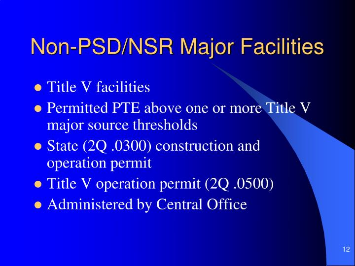 Non-PSD/NSR Major Facilities