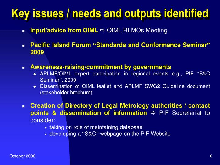 Key issues / needs and outputs identified