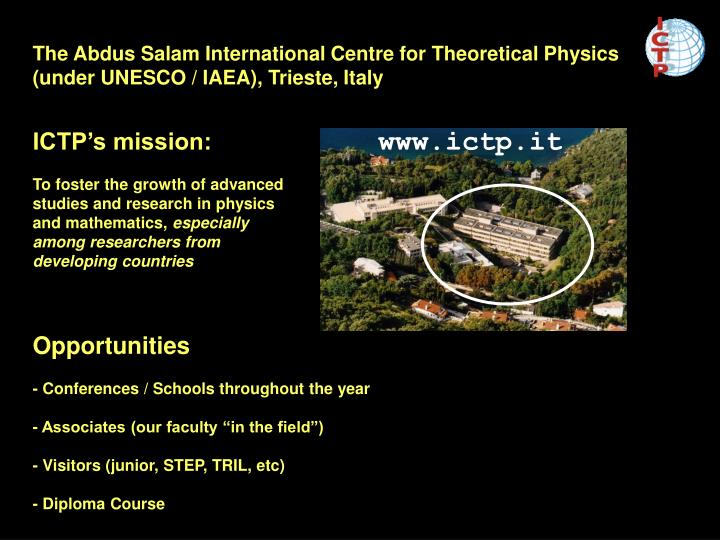 The Abdus Salam International Centre for Theoretical Physics