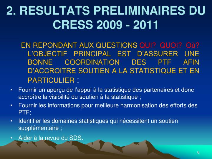 2. RESULTATS PRELIMINAIRES DU CRESS 2009 - 2011