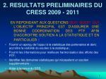 2 resultats preliminaires du cress 2009 2011
