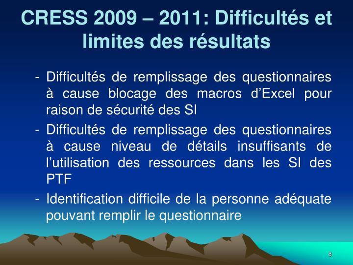 CRESS 2009 – 2011: Difficultés et limites des résultats