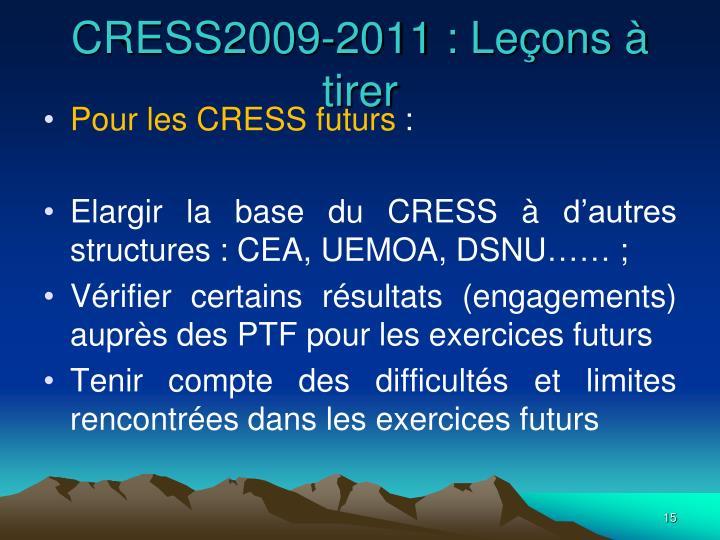CRESS2009-2011 : Leçons à tirer
