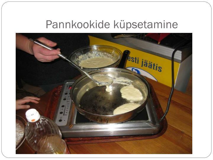 Pannkookide küpsetamine