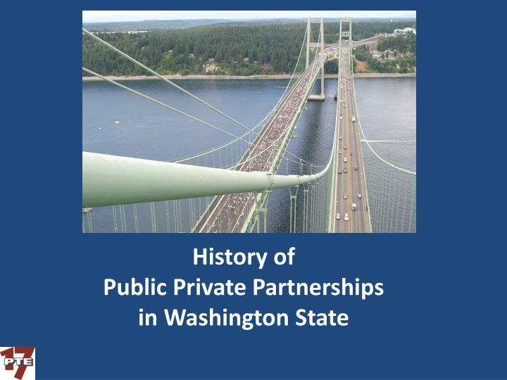 History of public private partnerships in washington state