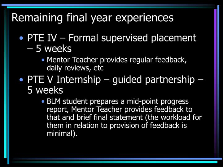 Remaining final year experiences
