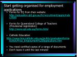 start getting organised for employment applications