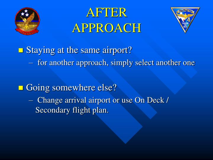 AFTER APPROACH