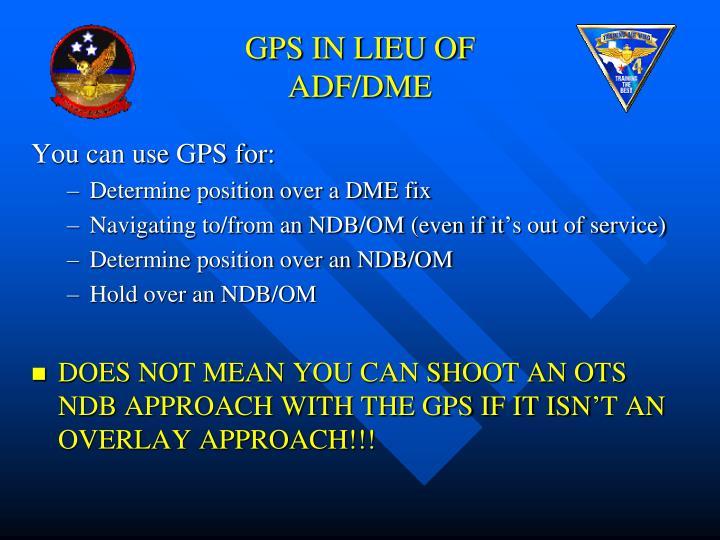 GPS IN LIEU OF