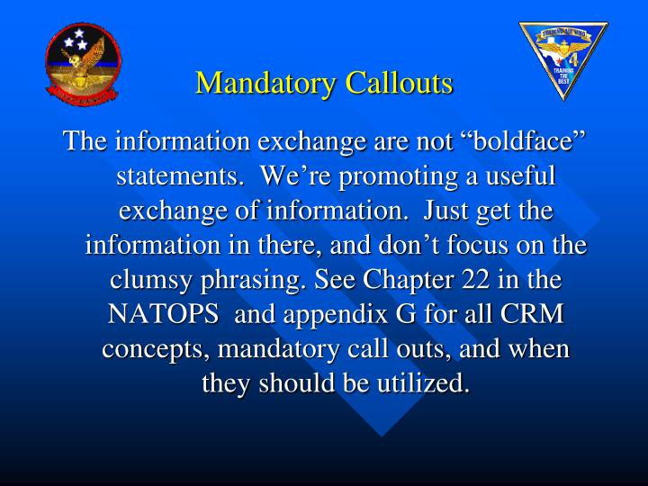 Mandatory Callouts