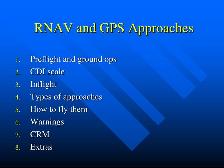 RNAV and GPS Approaches