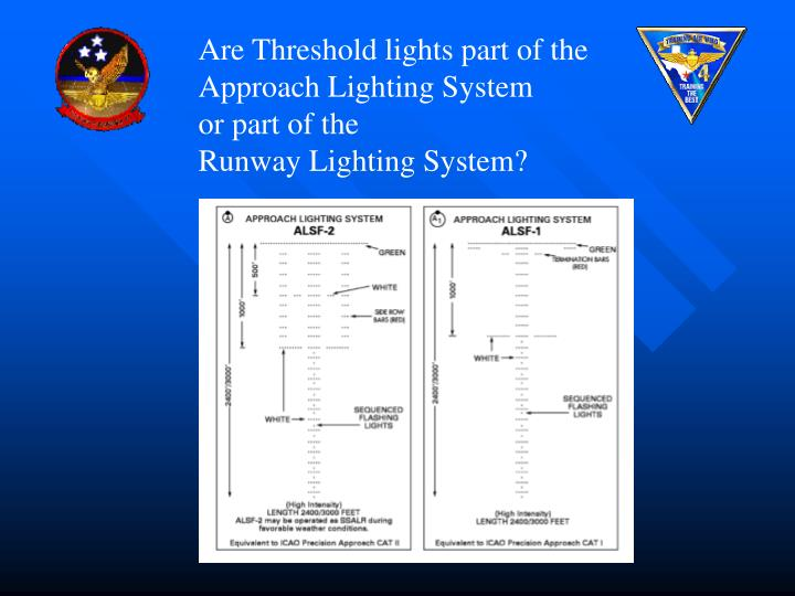 Are Threshold lights part of the