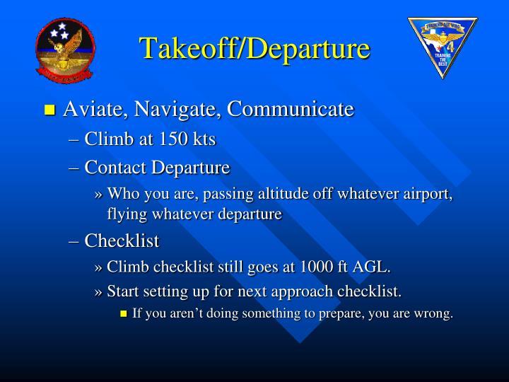 Takeoff/Departure