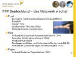 ftp deutschland das netzwerk w chst