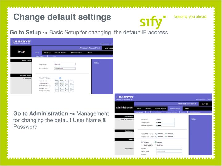 Change default settings