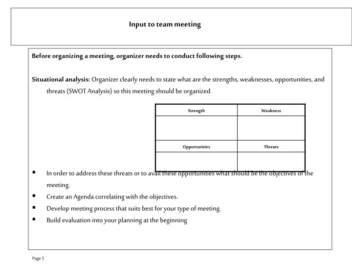 Before organizing a meeting, organizer needs to conduct following steps.