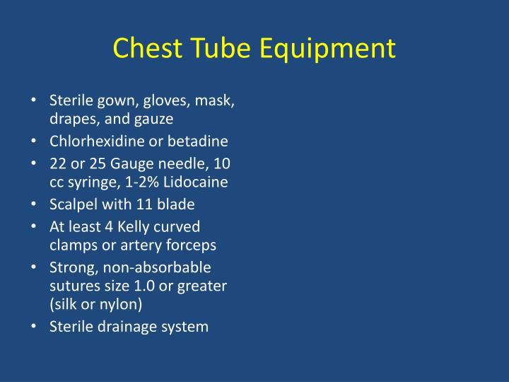 Chest Tube Equipment