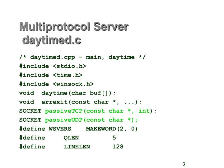 Multiprotocol server daytimed c