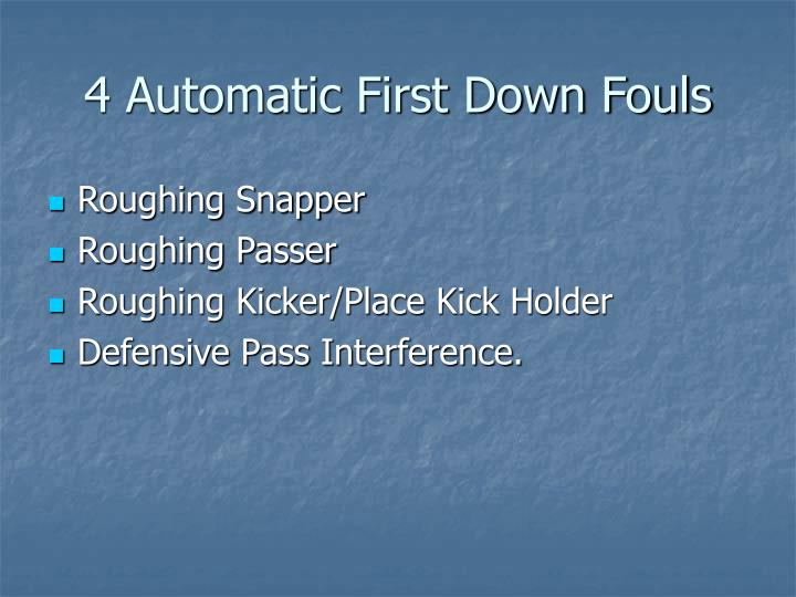 4 Automatic First Down Fouls