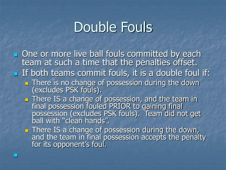 Double Fouls