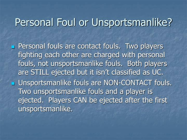Personal Foul or Unsportsmanlike?