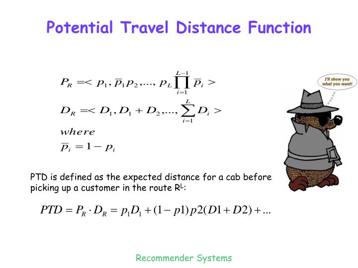 Potential Travel Distance Function