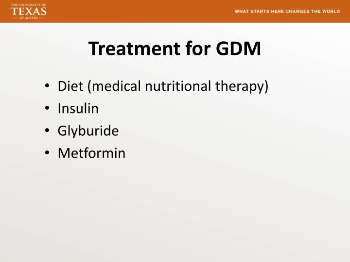 Treatment for GDM