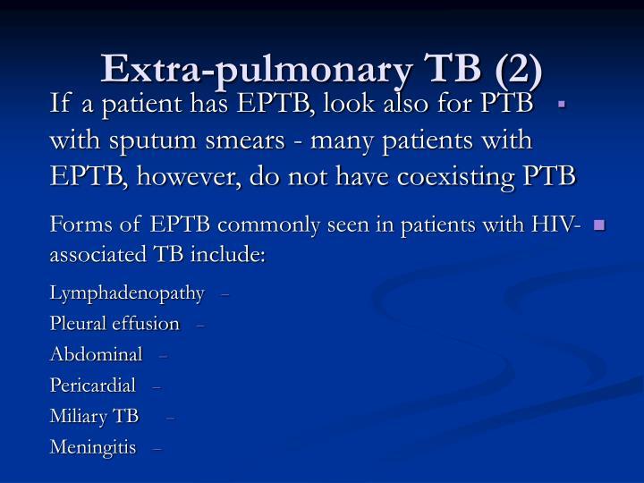Extra-pulmonary TB (2)
